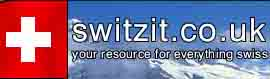 Switzerland,  switzit.co.uk - your one-stop shop for everything Swiss.
